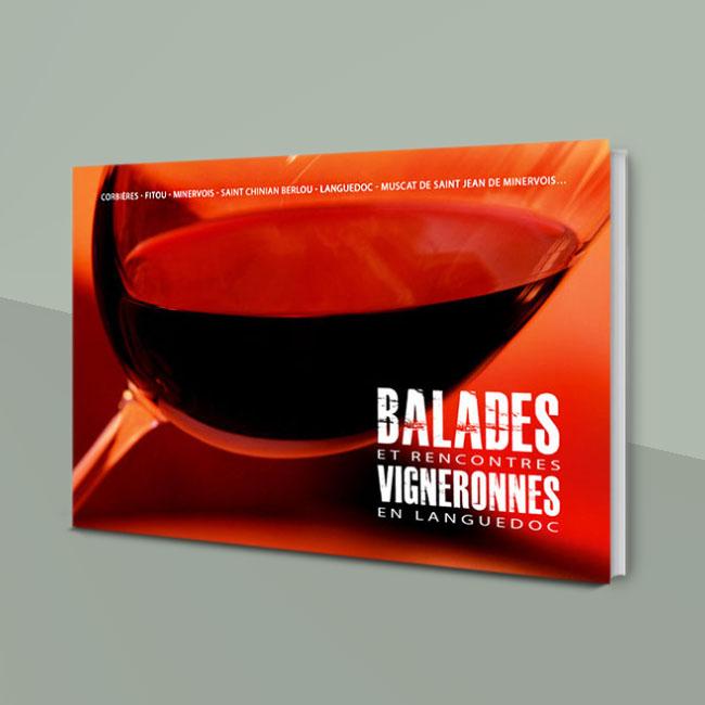 Beau livre : Balades vigneronnes